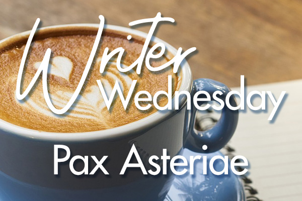 Writer Wednesday — Pax Asteriae
