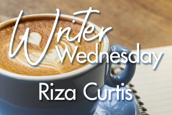 Writer Wednesday — Riza Curtis